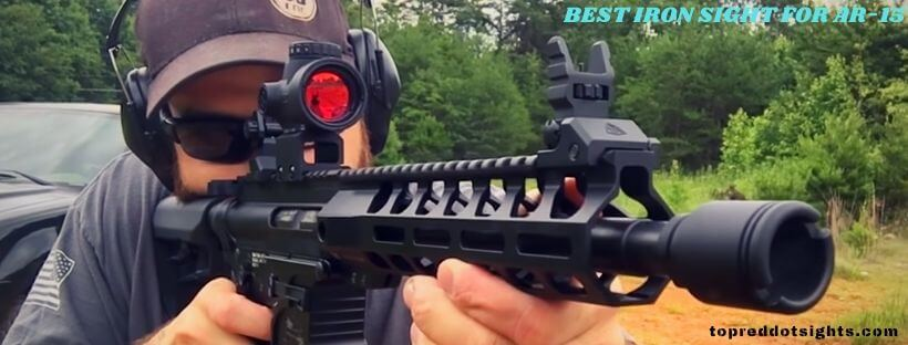 Best Iron Sight for AR 15